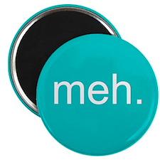 'meh.' Magnet
