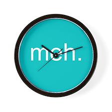 'meh.' Wall Clock