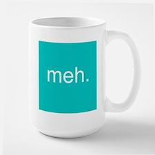 'meh.' Large Mug