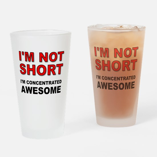 Not Short Concentrated Awesome Drinking Glass