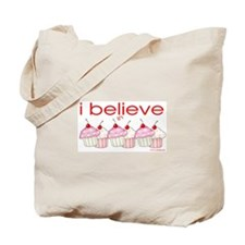 I believe in cupcakes Tote Bag