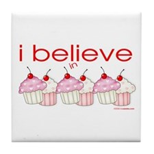 I believe in cupcakes Tile Coaster