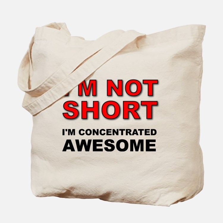 Not Short Concentrated Awesome Tote Bag