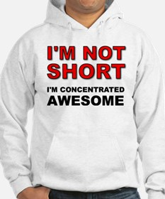 Not Short Concentrated Awesome Hoodie Sweatshirt