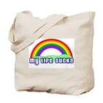My Life Sucks Rainbow Tote Bag