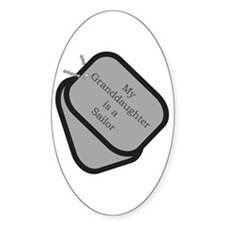 My Granddaughter is a Sailor dog tag Decal