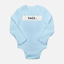 twit.jpg Long Sleeve Infant Bodysuit