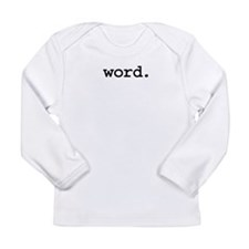 word.jpg Long Sleeve Infant T-Shirt