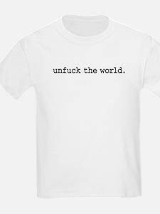 unfucktheworldblk.png T-Shirt