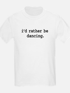 idratherbedancingblk.png T-Shirt