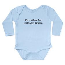 idratherbegettingdrunkblk.png Long Sleeve Infant B