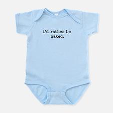 idratherbenakedblk.png Infant Bodysuit