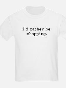 idratherbeshoppingblk.png T-Shirt