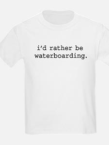 idratherbewaterboardingblk.png T-Shirt