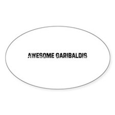 Awesome Garibaldis Oval Decal