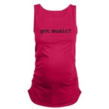 gotmusic.png Maternity Tank Top