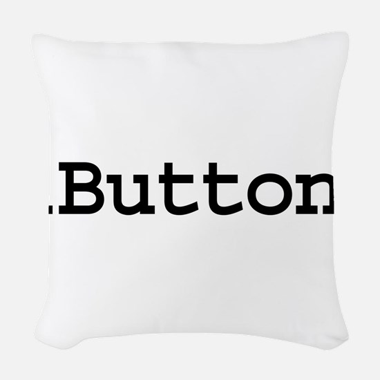 iButton.png Woven Throw Pillow
