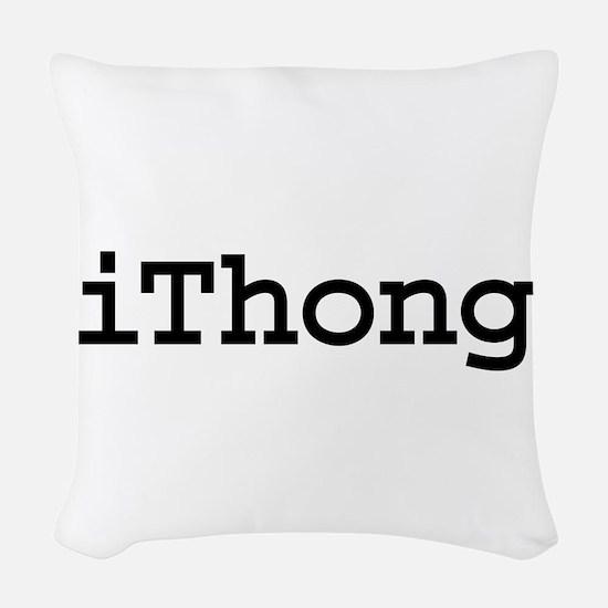 iThong.png Woven Throw Pillow