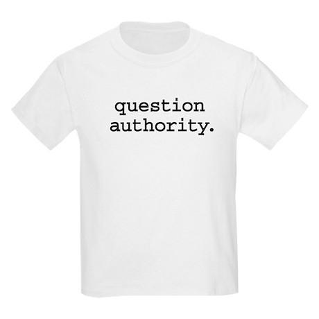 questionauthorityblk.png Kids Light T-Shirt