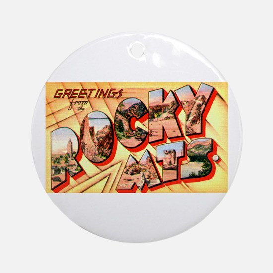 Rocky Mountains Greetings Ornament (Round)