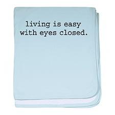 livingiseasywitheyesclosedblk.png baby blanket