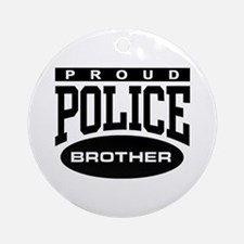 Proud Police Brother Ornament (Round)