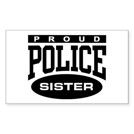 Proud Police Sister Rectangle Sticker