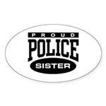Proud Police Sister Oval Sticker