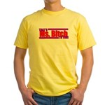 That's Ms. Bitch To You! Yellow T-Shirt