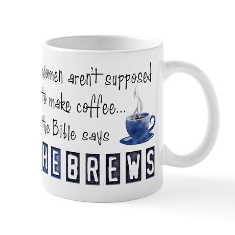 Bible Says Hebrews Mug