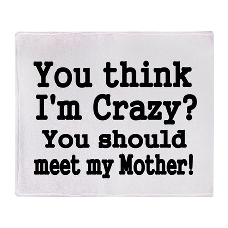 if you think im crazy should meet my workmates