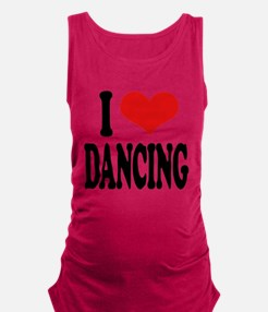 ilovedancingblk.png Maternity Tank Top
