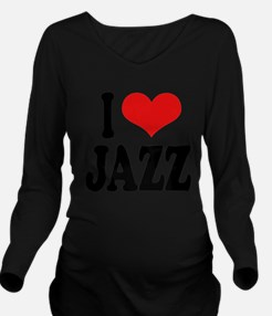 ilovejazzblk.png Long Sleeve Maternity T-Shirt