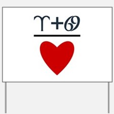 Aries + Cancer = Love Yard Sign