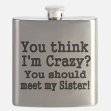 You think Im Crazy Flask