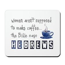 Bible Says Hebrews Mousepad