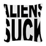 alienssuck.png Woven Throw Pillow
