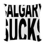 calgarysucks.png Woven Throw Pillow