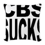 cbssucks.png Woven Throw Pillow