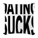 datingsucks.png Woven Throw Pillow