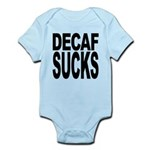 decafsucks.png Infant Bodysuit