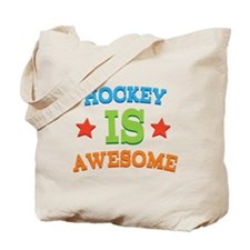 Hockey Is Awesome Tote Bag