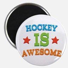 Hockey Is Awesome Magnet