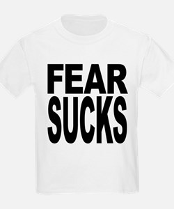 fearsucks.png T-Shirt