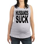 husbandssuck.png Maternity Tank Top