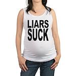 liarssuck.png Maternity Tank Top