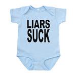 liarssuck.png Infant Bodysuit