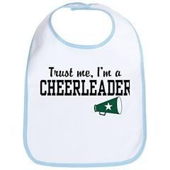 Trust Me I'm a Cheerleader Bib