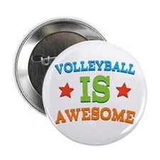 "Volleyball Is Awesome 2.25"" Button"