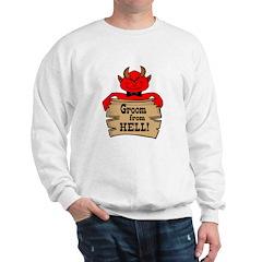Groom From Hell Sweatshirt